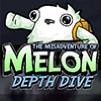 The Misadventure of Melon Depth Dive