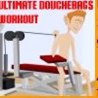 Ultimate Douchebags Workout Play